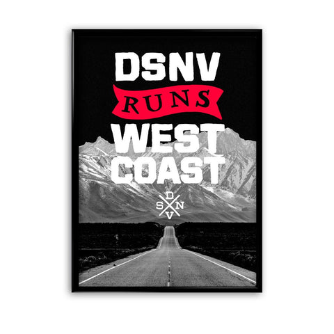 DSNV RUNS WEST COAST PRINT