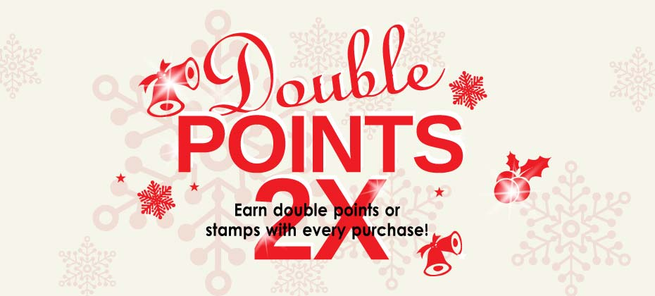 Double Point Offers For Stores & Online Purchases!