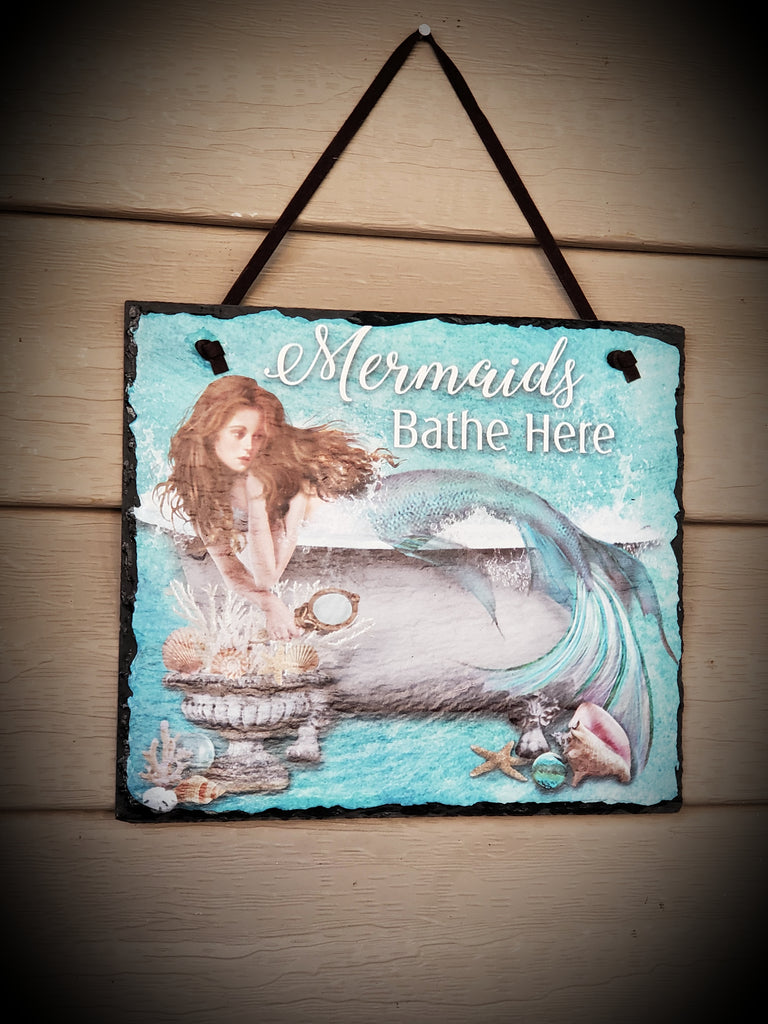 """Mermaids Bathe Here"" Hanging Wall Slate 8"" Wide x 7"" Tall"