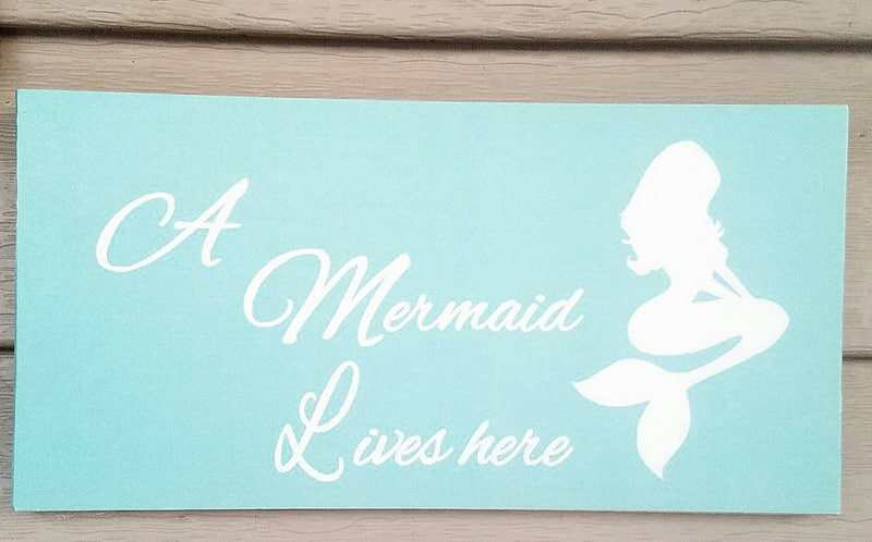 """A MERMAID LIVES HERE""  10"" x  5"" Wood Sign"