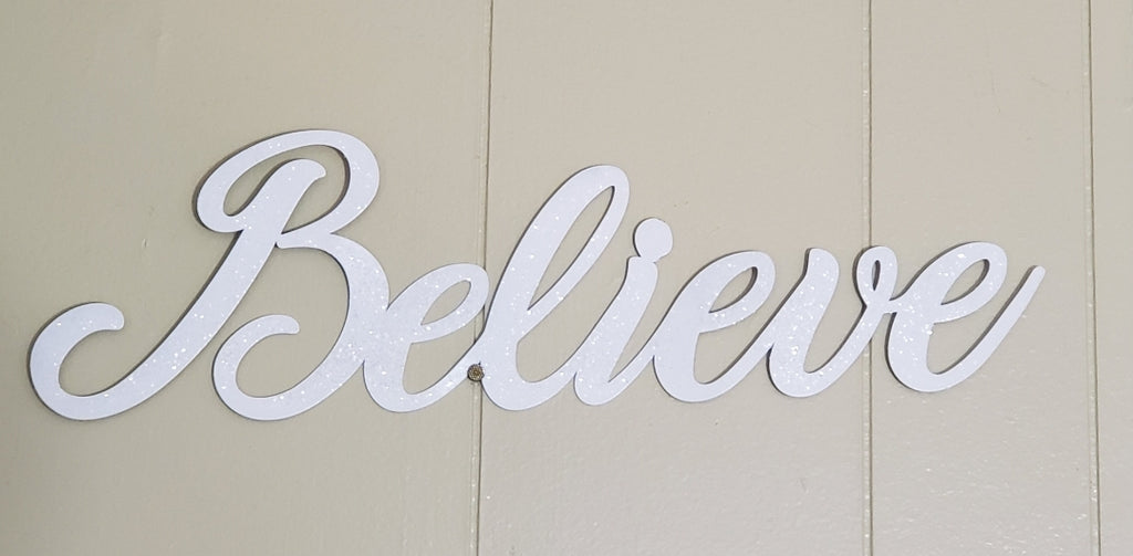 "18"" WIDE - ""BELIEVE"" METAL CUTOUT! SHIMMERING!"