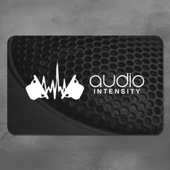 Audio Intensity Gift Card, $25, $50, $100, $250 or $500 Increments