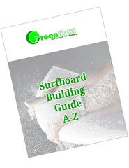 Surfboard Building Guide - How to shape, glass, sand a surfboard method tips and tricks
