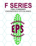 [F SERIES] EPS Foam Surfboard Blanks : Fish, Eggs, & Funshapes