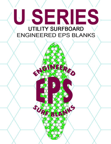 "[U SERIES] EPS Foam Surfboard Blanks : ""Utility"" Blanks to Shape or Machine Just About Any Surfboard"