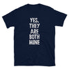 Yes, They Are Both Mine - Twin Parenting Navy T-Shirt