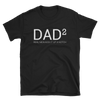 Dad Squared (Dad²) T-Shirt in Black