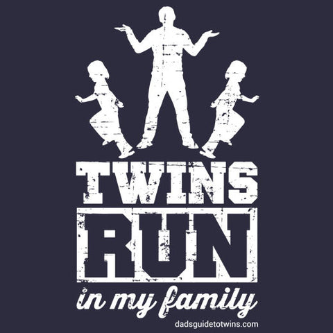 Twins Run in My Family T-Shirt