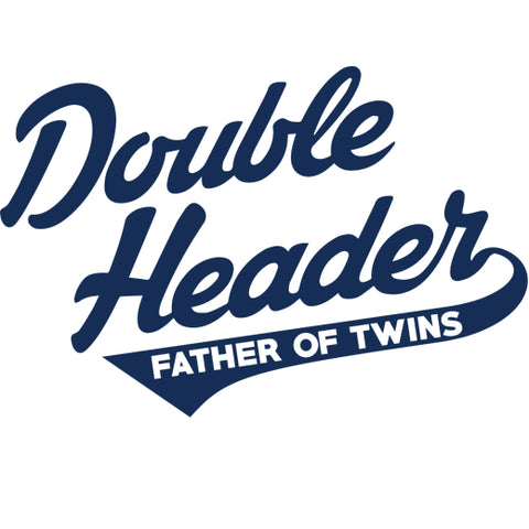 Double Header - Father of Twins Long Sleeve Baseball Jersey T-Shirt