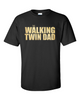 The Walking Twin Dad T-Shirt