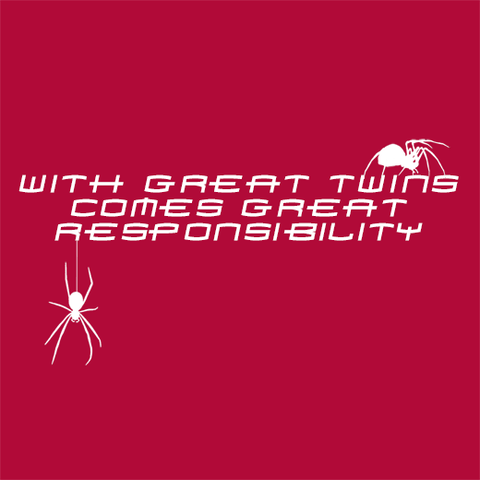 With Great Twins Comes Great Responsibility T-Shirt