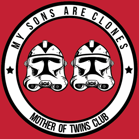 My Sons Are Clones T-Shirt (for Moms)