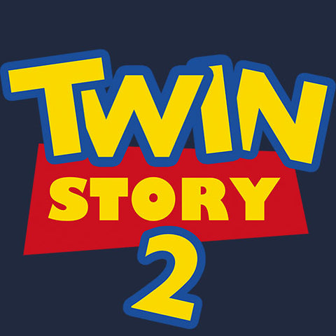 Twin Story 2 (Toy Story 2 Parody Shirt)