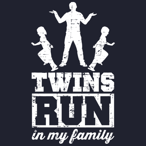Twins Run in My Family (Boy/Girl Twins) T-Shirt