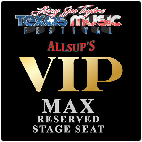 Allsup's VIP Max Reserved Stage Seat