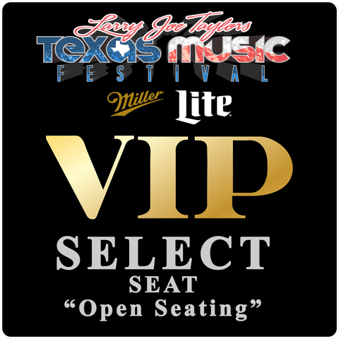 "Miller Lite VIP Select Seat ""Open Seating"""