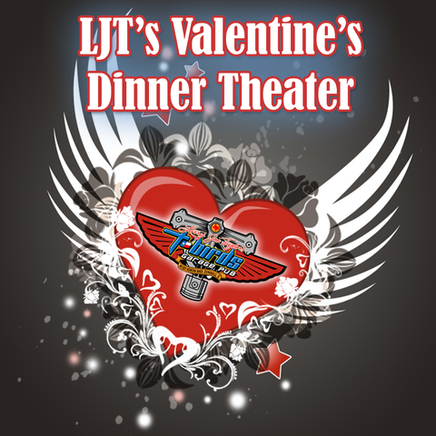 LJT Valentine's Dinner Theater Weekend