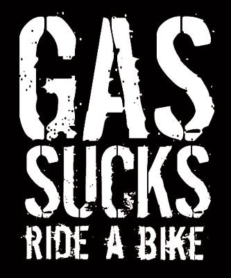Gas Sucks Ride A Bike Decal Sticker