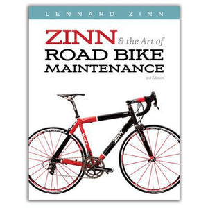 Zinn And the Art of Road Bike Maintnance 3rd Edition