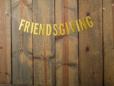 THANKSGIVING:  Friendsgiving Banner - Glambanners - 1