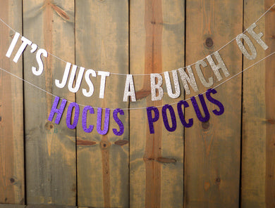 It's Just a Bunch of Hocus Pocus Banner - Glambanners - 1