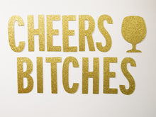 Cheers Bitches Banner - Glambanners - 1