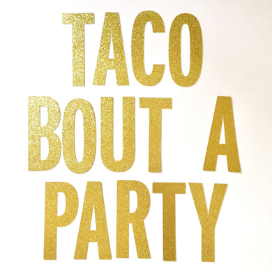 Taco Bout a Party Banner
