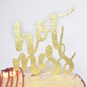 Hot Mess Cake Topper - Glambanners - 1