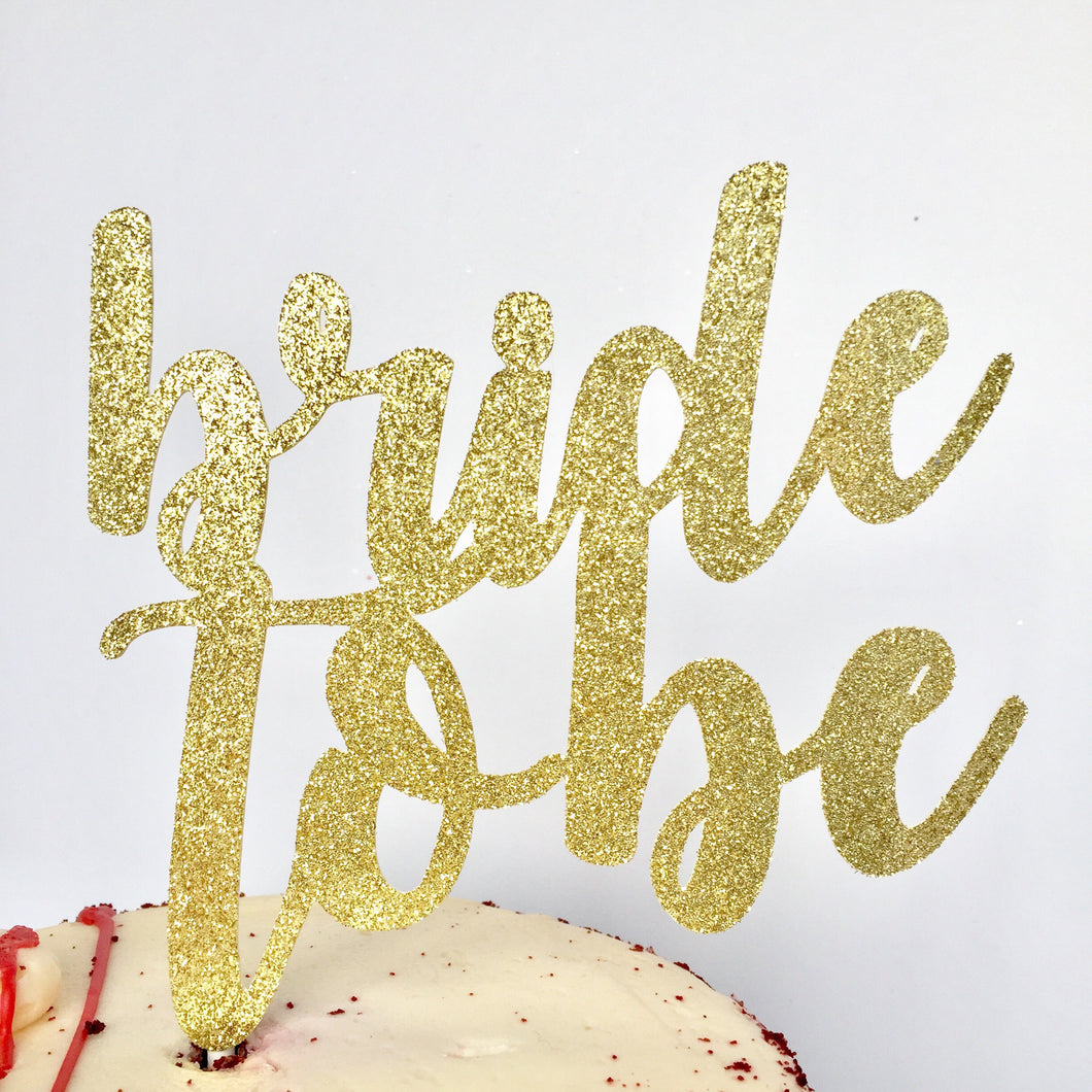 Bride to Be Cake Topper - Glambanners - 1