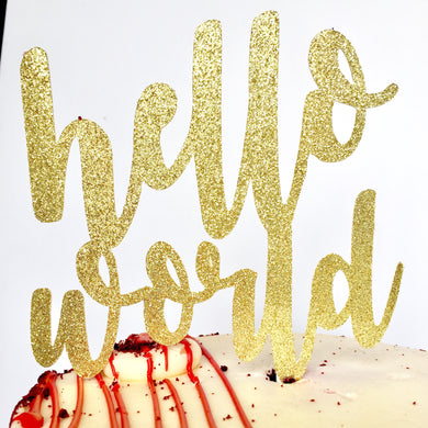 Hello World Cake Topper - Glambanners - 1