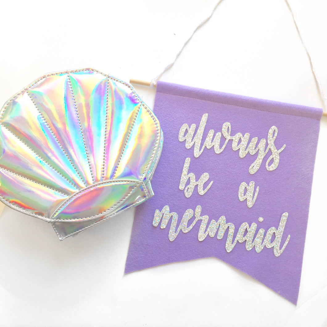 Always Be a Mermaid Feltie + Purse - Glambanners - 1