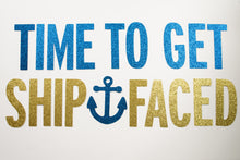 Time to Get Shipfaced Banner - Glambanners - 1