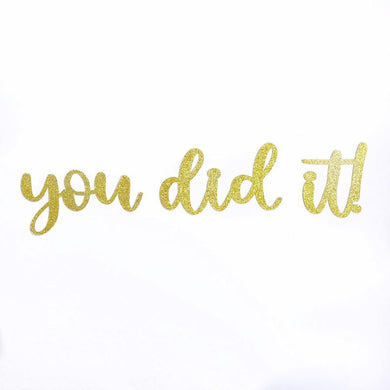you did it! Banner