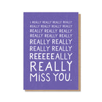 Really Miss You Card