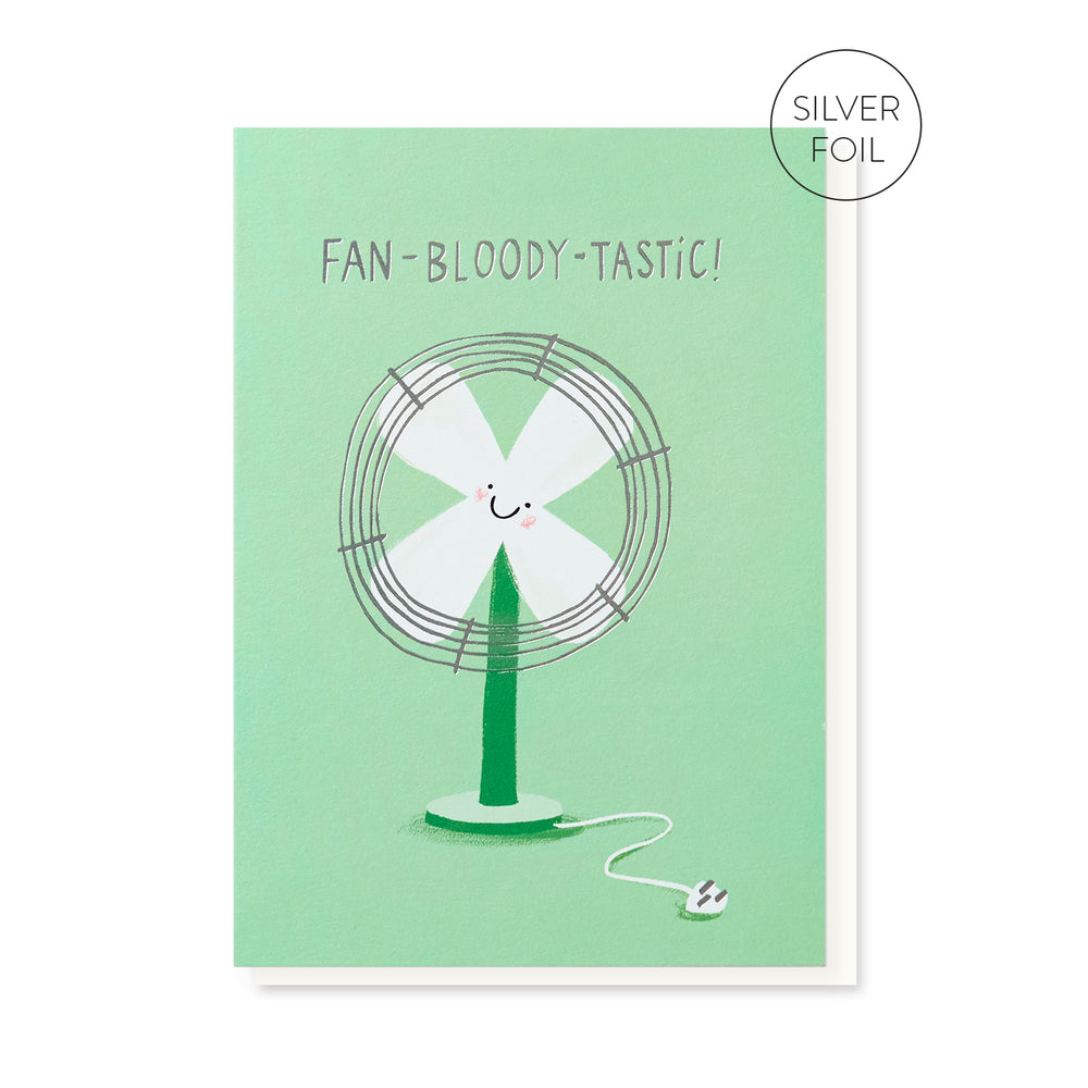 Fan-bloody-tastic Card
