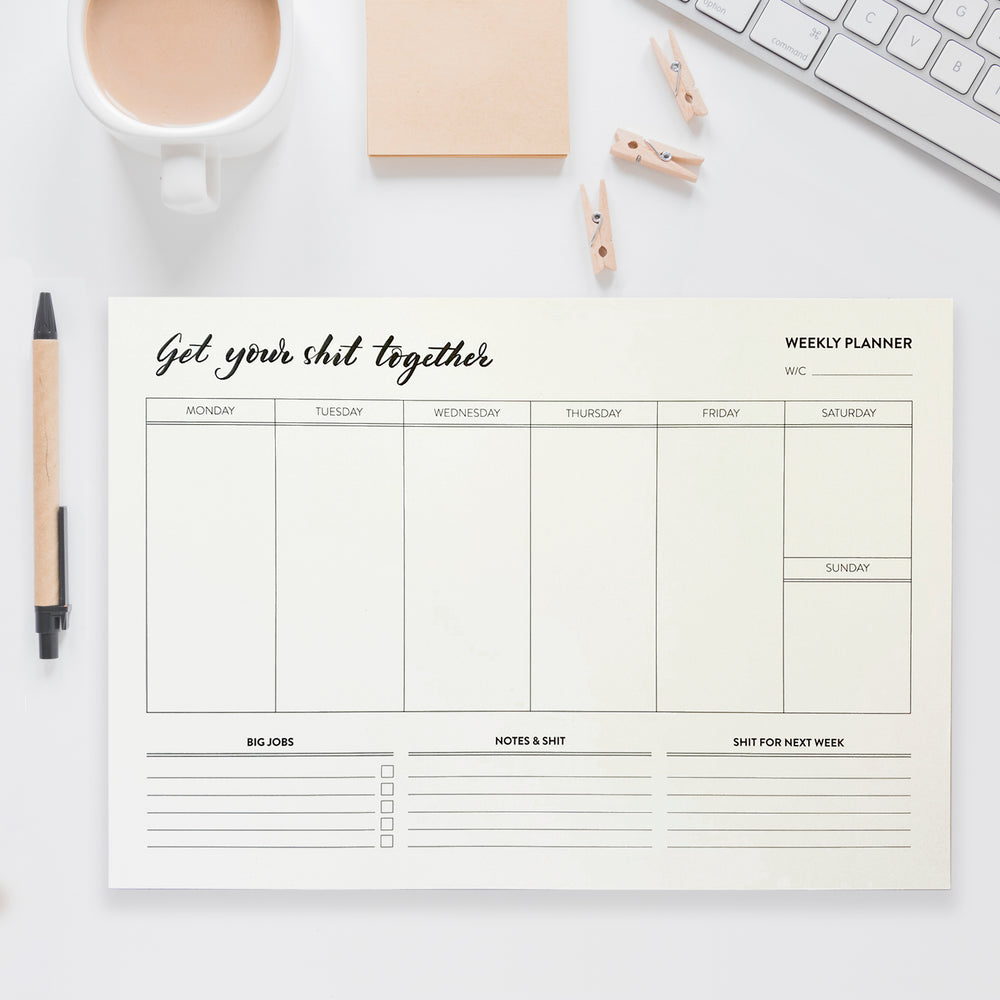 Get Your Shit Together Weekly Planner