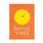 Positive Vibes Print