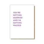 Married and Wasted Card