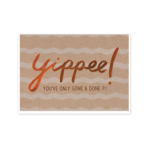 Copper Yippee Card