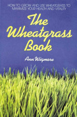 The Wheat Grass Book