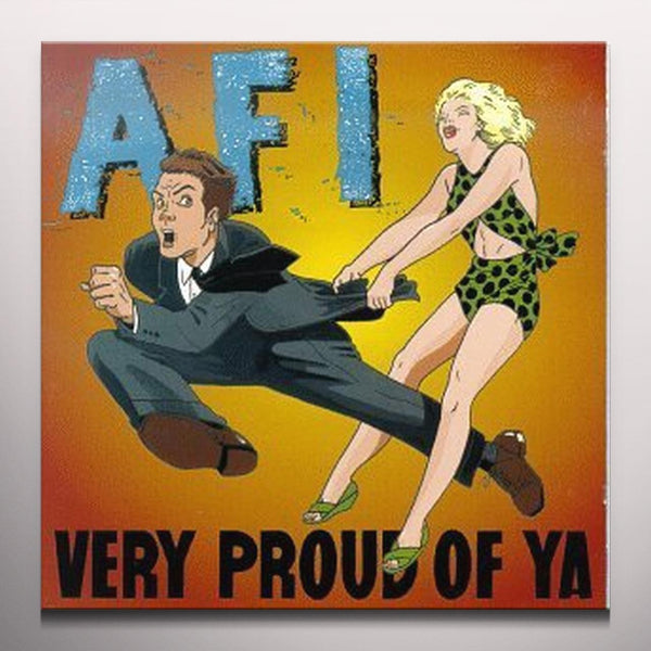 AFI ‎– Very Proud Of Ya