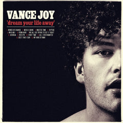 Vance Joy ‎– Dream Your Life Away