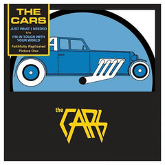 The Cars ‎– Just What I Needed b/w I'm In Touch With Your World