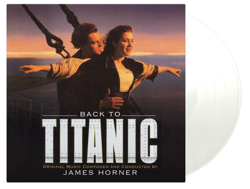 James Horner ‎– Back To Titanic (Music From The Motion Picture)
