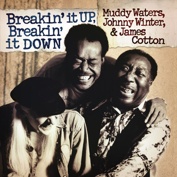RSD Muddy Waters - Johnny Winter - James Cotton - Breakin' It Up, Breakin' It Down
