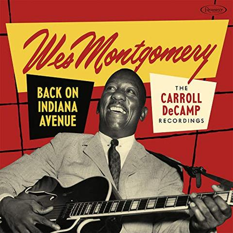 RSD Wes Montgomery - Back on Indiana Avenue: The Carroll DeCamp Recordings