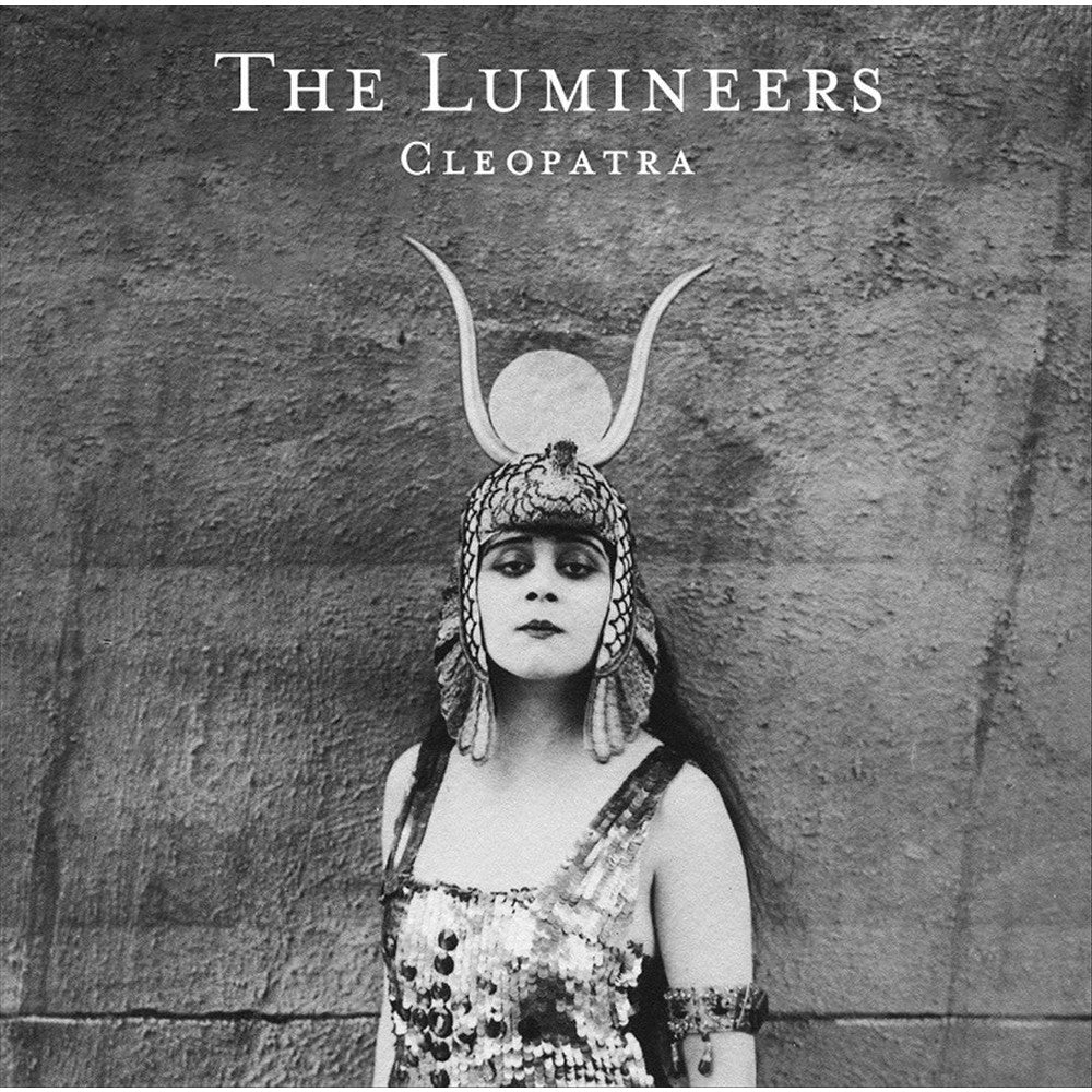 THE LUMINEERS / CLEOPATRA