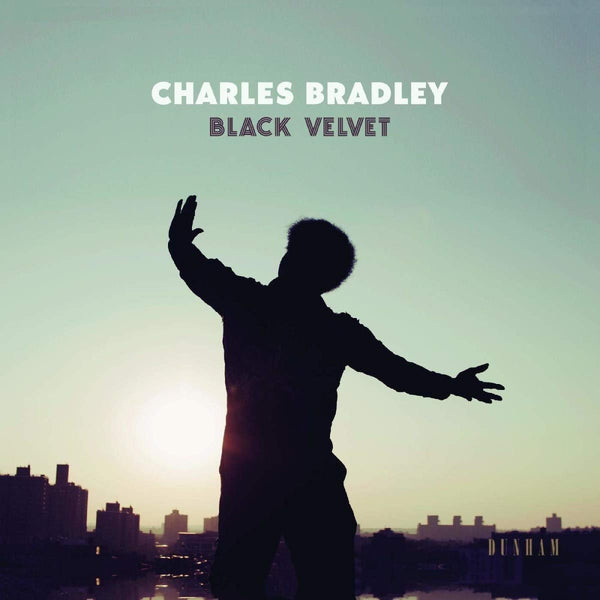 Charles Bradley Featuring The Menahan Street Band ‎– Black Velvet