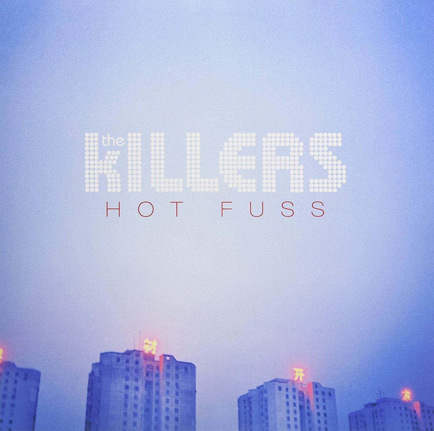 The Killers ‎– Hot Fuss