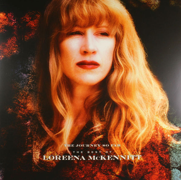 Loreena McKennitt ‎– The Journey So Far - The Best Of Loreena McKennitt